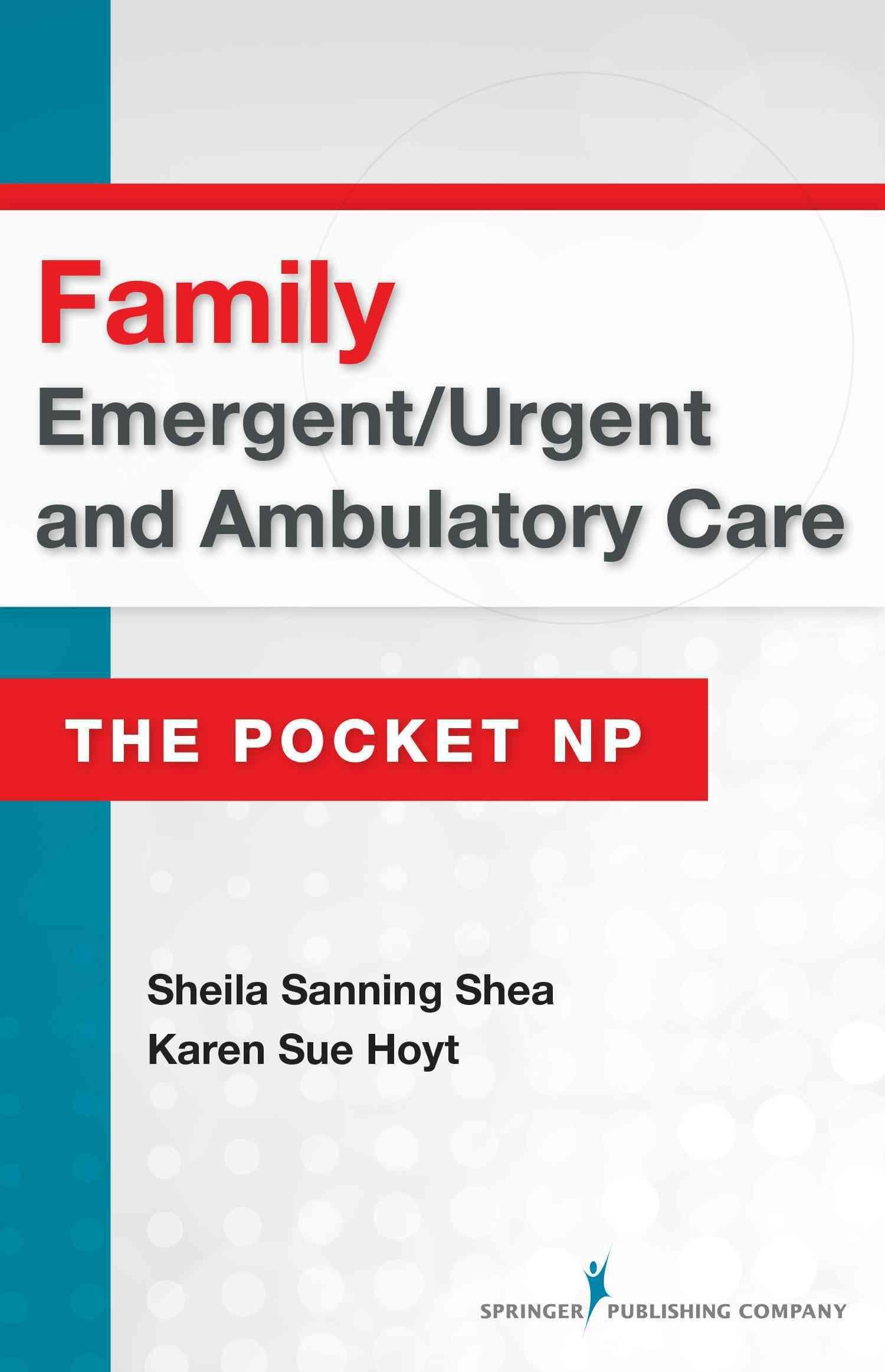 Family Emergent / Urgent and Ambulatory Care School