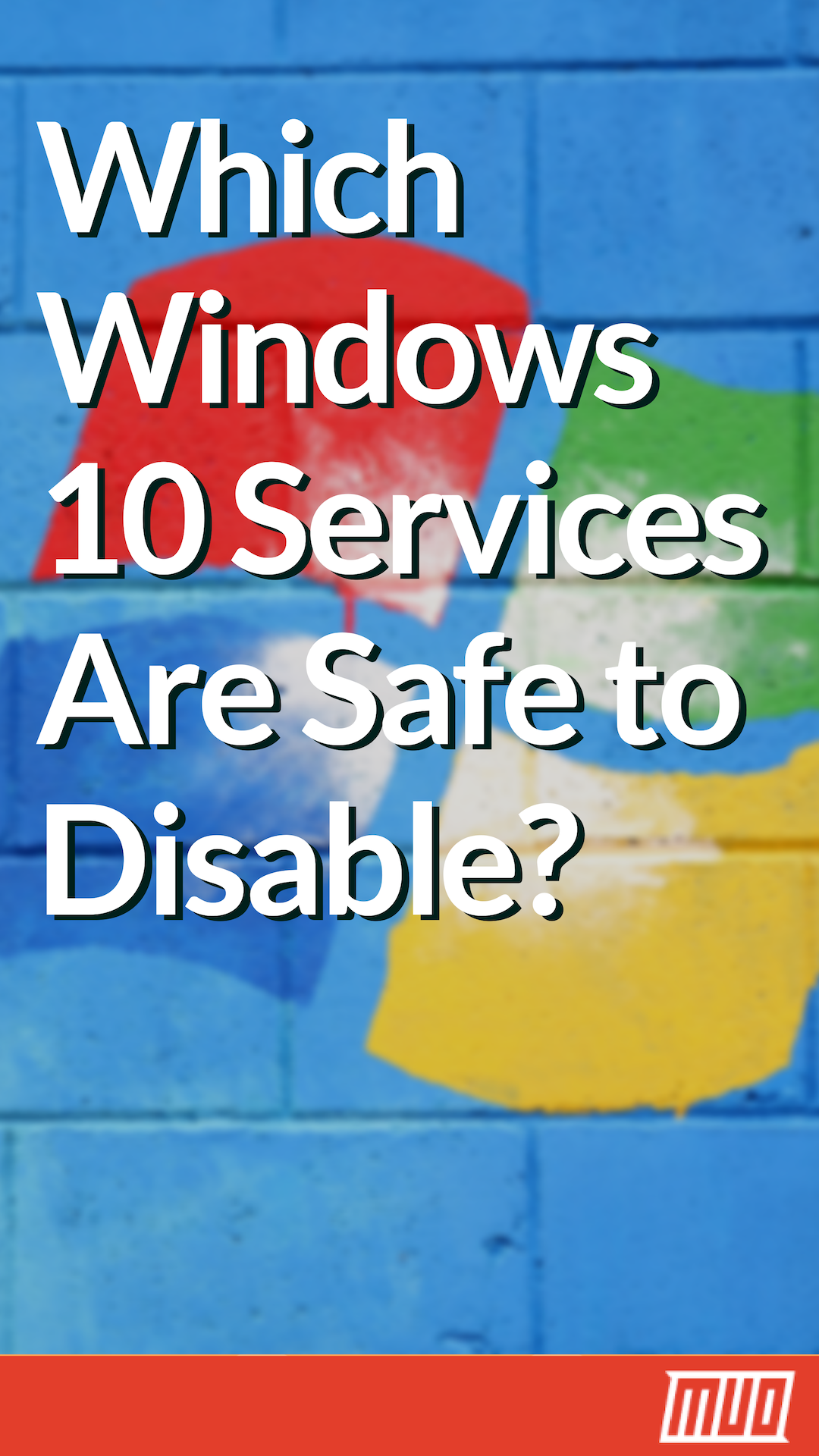 Which Windows 10 Services Are Safe to Disable? Here's an Overview  #Windows #Windows10 #WindowsServices #Guide