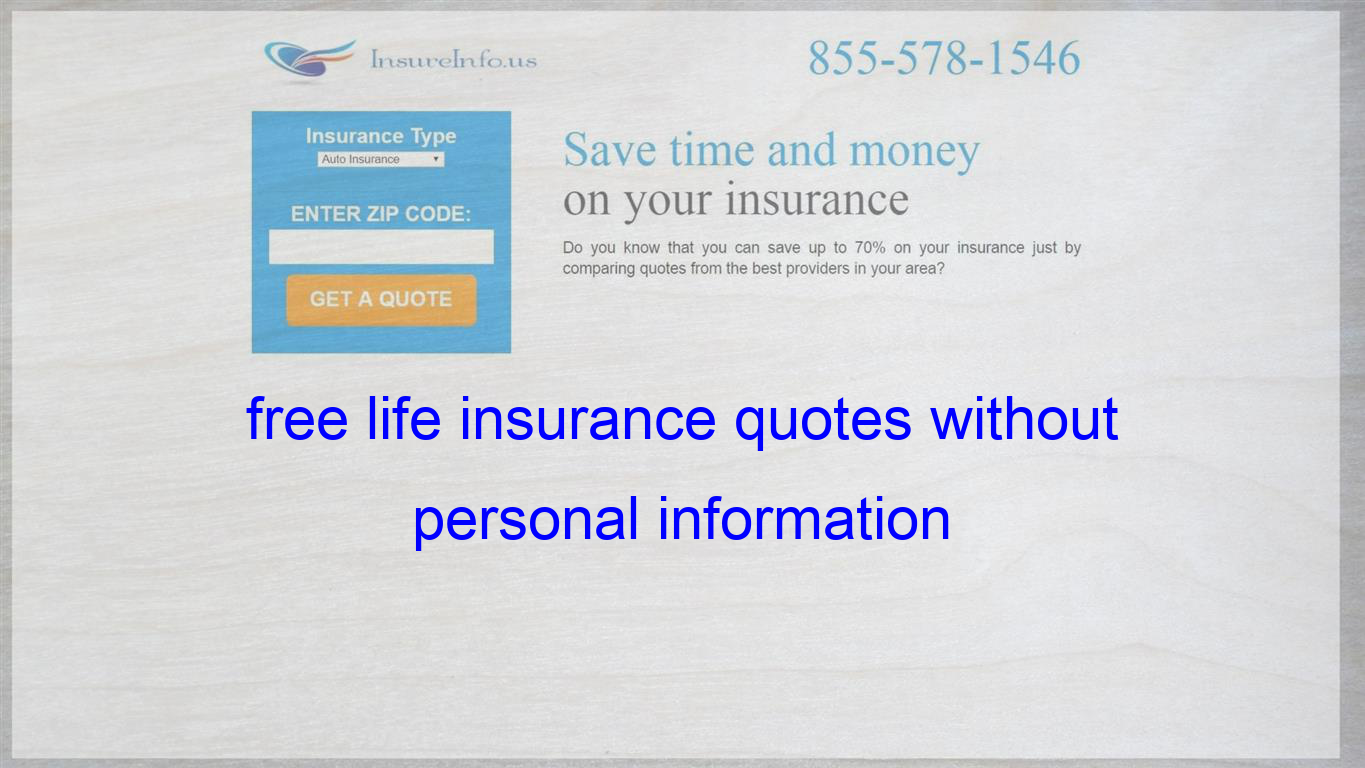 Free Life Insurance Quotes Without Personal Information Term