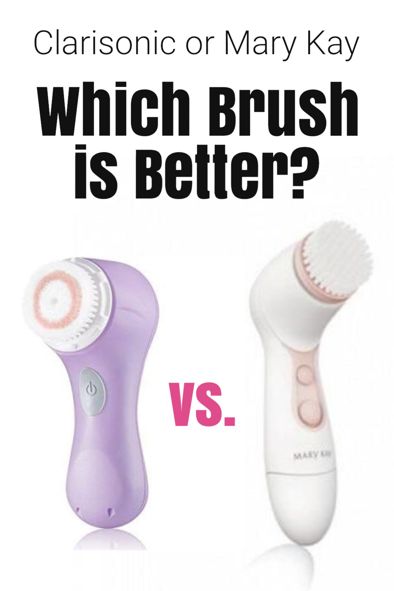 Cleansing Brush Comparison Which one is the best? Mary