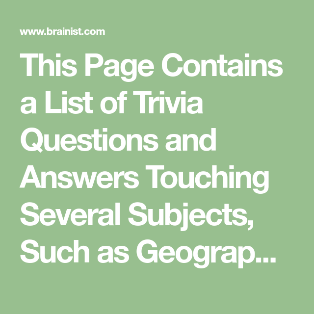 This Page Contains A List Of Trivia Questions And Answers Touching