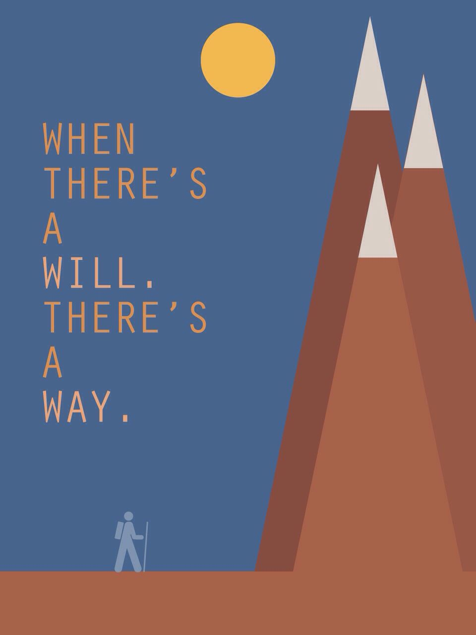 Graphic design poster quotes - Minimalist Design When There S A Will Quote Motivation Mountains Obstacle Poster