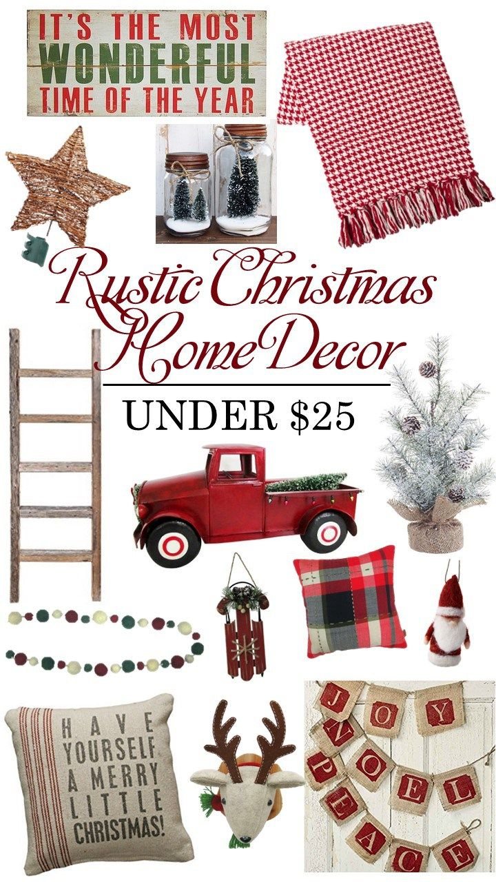 Rustic Christmas Home Decor Under $25 | Rustic christmas, Farmhouse ...
