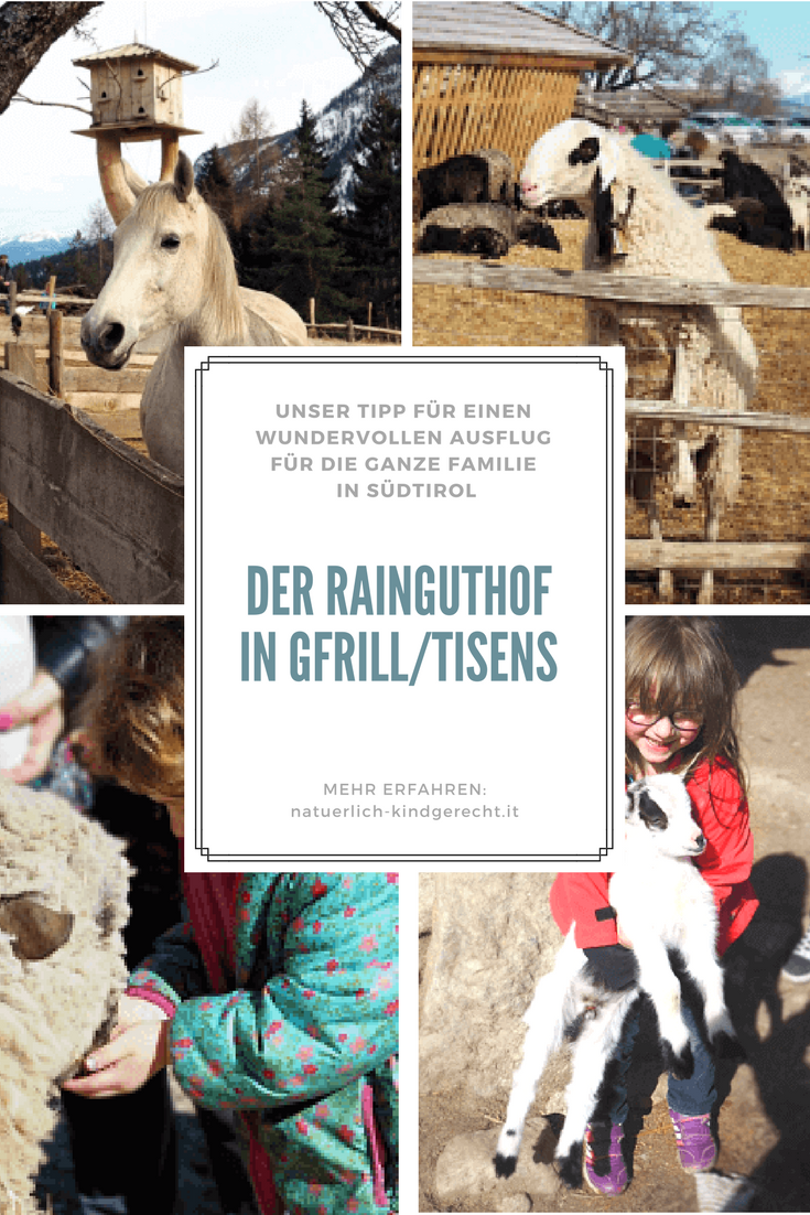 Familienausflug Zum Rainguthof Sudtirol Italien Ausflug Sudtirol