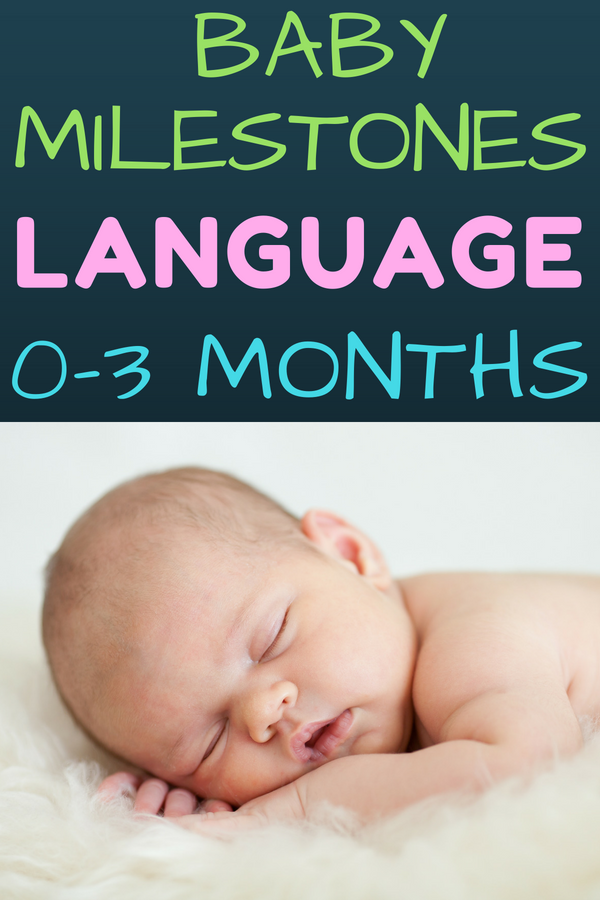 Language Milestones For Babies 0 3 Months Discover What Language Milestones To Expect In Your Baby Educational Activities Baby Milestones Language Milestones