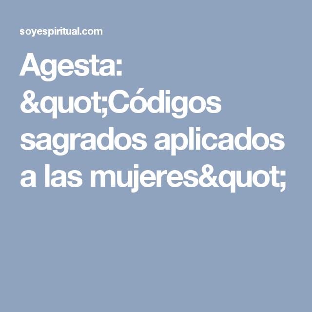 """Agesta: """"Códigos sagrados aplicados a las mujeres"""""""