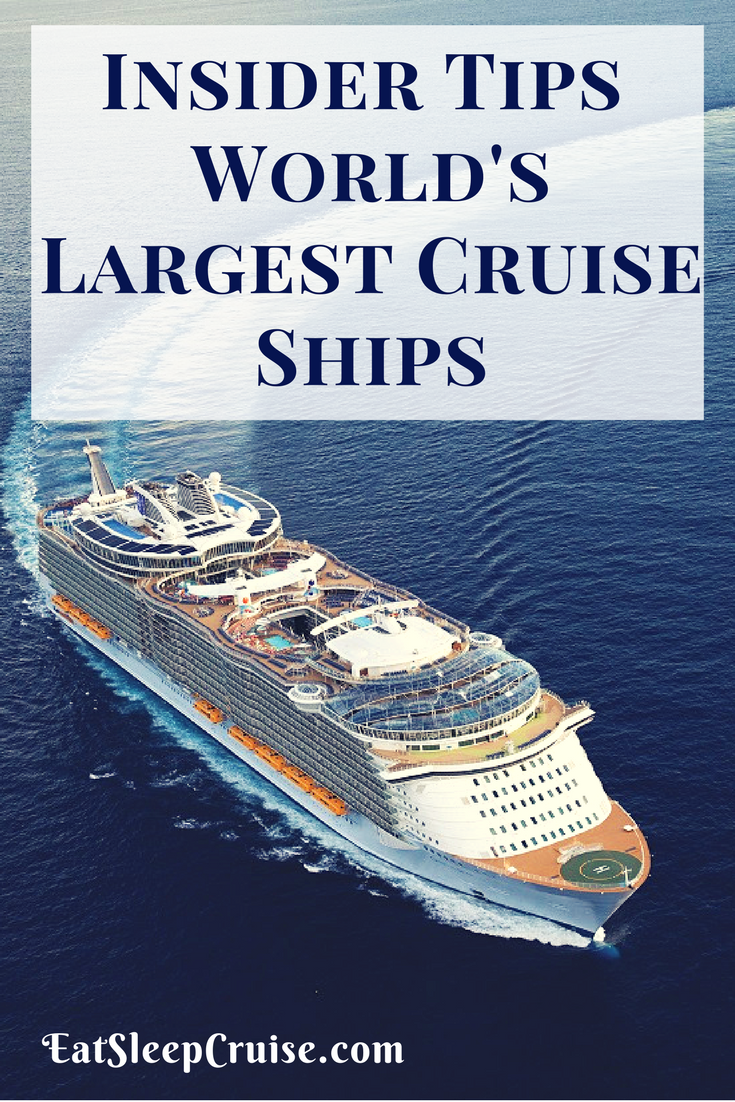 Insider Tips For Sailing On The Largest Cruise Ships In The World - List of largest cruise ships