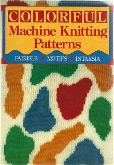 Colorful Machine Knitting Patterns Neulekone Pinterest