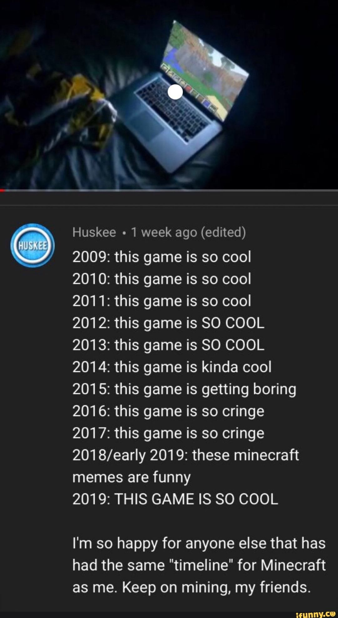 Huskee Ago Edited 2009 This Game Is So Cool 2010 This Game Is So Cool 2011 This Game Is So Cool 2012 This Game Is 80 Cool 2013 This Game Is So