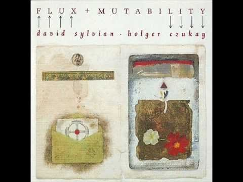 David Sylvian and Holger Czukay - Mutability (A New Beginning Is in the ...
