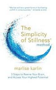 lataa / download SIMPLICITY OF STILLNESS METHOD, THE: 7 STEPS epub mobi fb2 pdf – E-kirjasto
