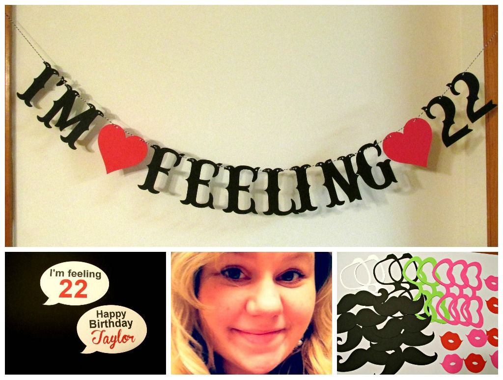 I designed this Im Feeling 22 Birthday Party Banner Photo Props
