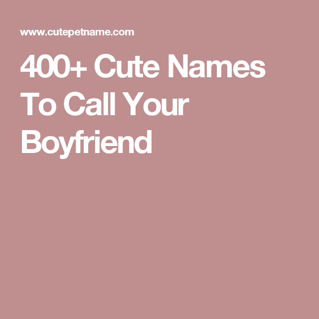 Cute Nicknames For Guys