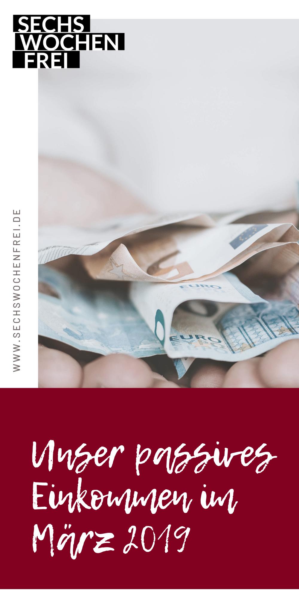 Vermogensaufbau Durch Passives Einkommen Das Sind Unsere Einkommenquellen Im Marz 2019 Passives Einkommen Vermogensaufbau Und Online Geld Verdienen