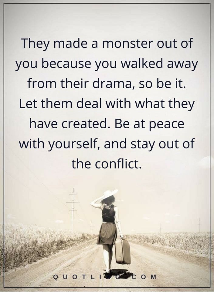 Drama Quotes drama quotes They made a monster out of you because you walked  Drama Quotes