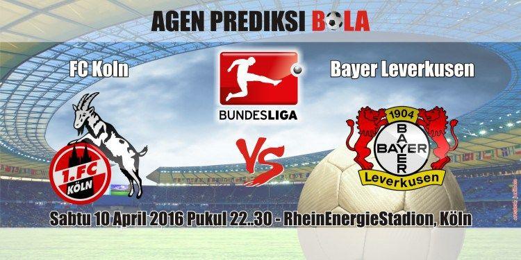 Prediksi Bola FC Koln vs Bayer Leverkusen 10 April 2016