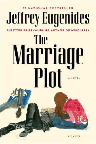 The Marriage Plot A Novel Reprint Jeffrey Eugenides Amazon Com Libros Para Leer Novelas Libros