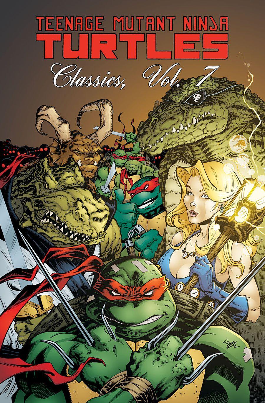 Teenage Mutant Ninja Turtles Classics Vol 7 Teenage Mutant Ninja Turtles Ninja Turtles Turtle