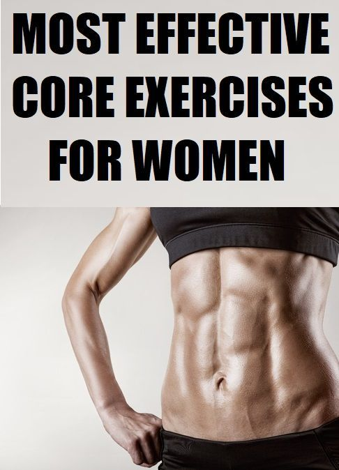 Most effective core exercises for women for strong abs. #fitness #women'sfitnessmagazine