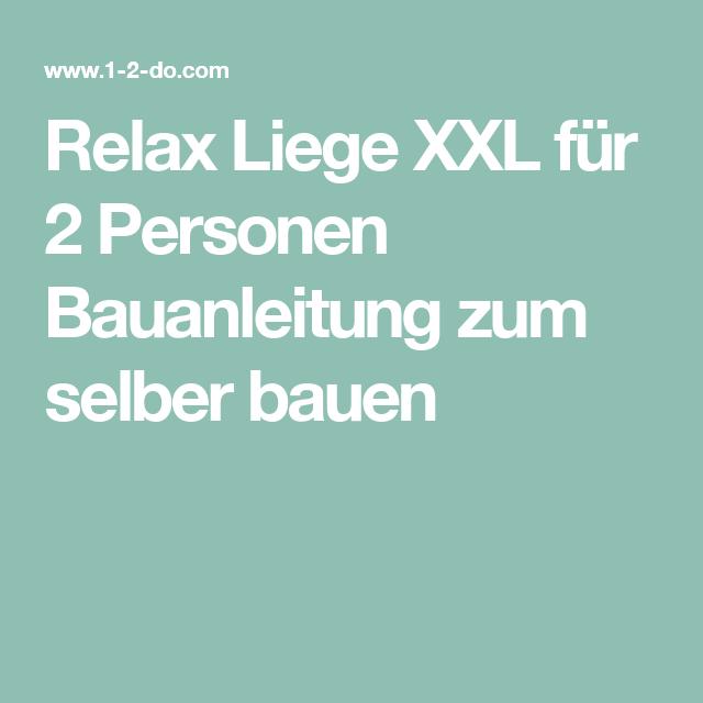 relax liege xxl f r 2 personen bauanleitung zum selber bauen paletten treibholz m bel deko. Black Bedroom Furniture Sets. Home Design Ideas
