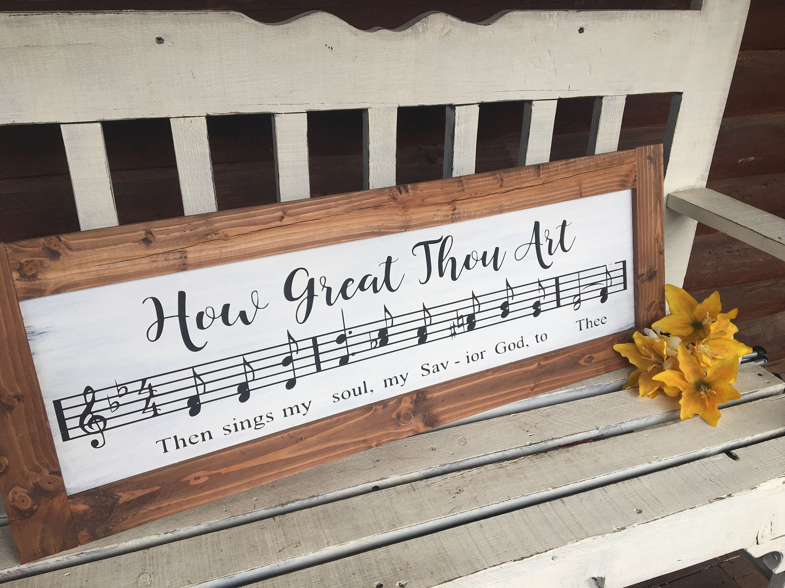 How Great Thou Art Sheet Music Art Music Sign Hymn Sign Farmhouse Sign Farmhouse Decor Music Lover Ch Scripture Wall Decor Rustic Wood Signs Unique Home Decor