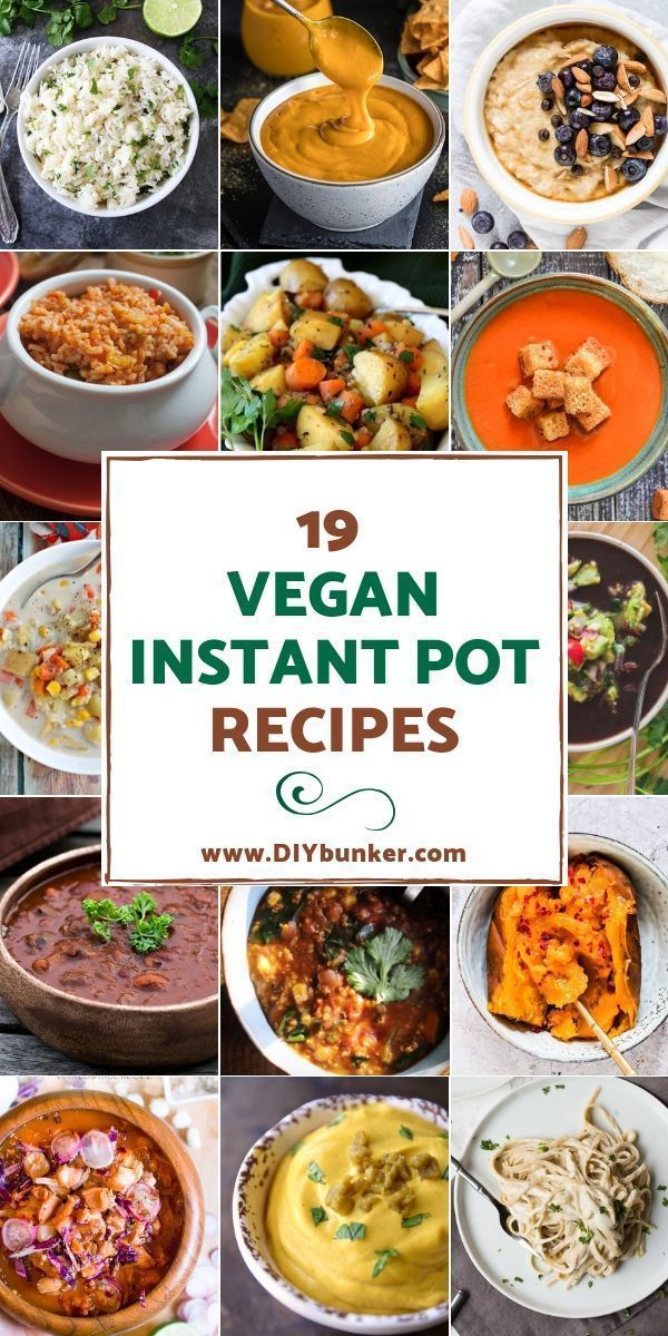 Vegan Instant Pot Recipes You Can Make In Large Batches Rezepte Vegane Rezepte Und Vegane