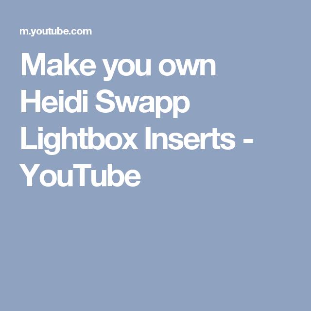 Make you own Heidi Swapp Lightbox Inserts - YouTube