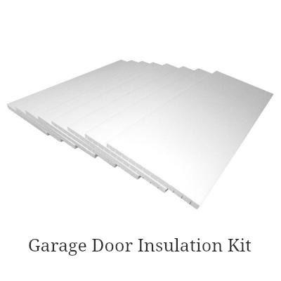 How To Insulate Garage Doors And Why You Should Garage Door Insulation Kit Garage Door Insulation Door Insulation
