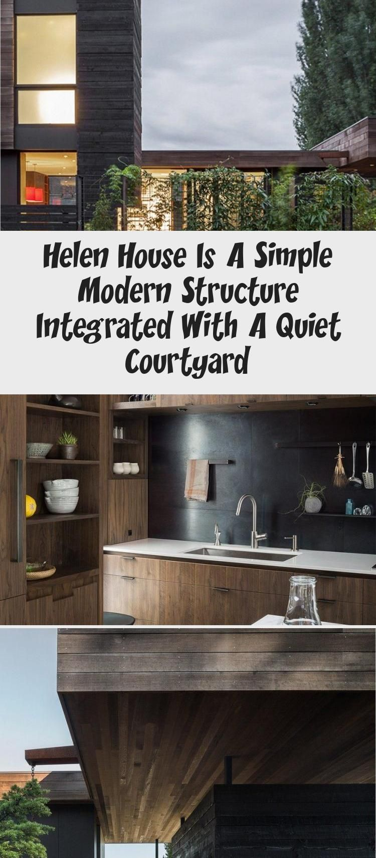 Helen House is a Simple Modern Structure Integrated with a Quiet Courtyard #ModernArchitectureInteriorStudioApartments #ModernArchitectureInteriorDesign #ModernArchitectureInteriorHotel #ModernArchitectureInteriorGardens #ModernArchitectureInteriorSouthAfrica