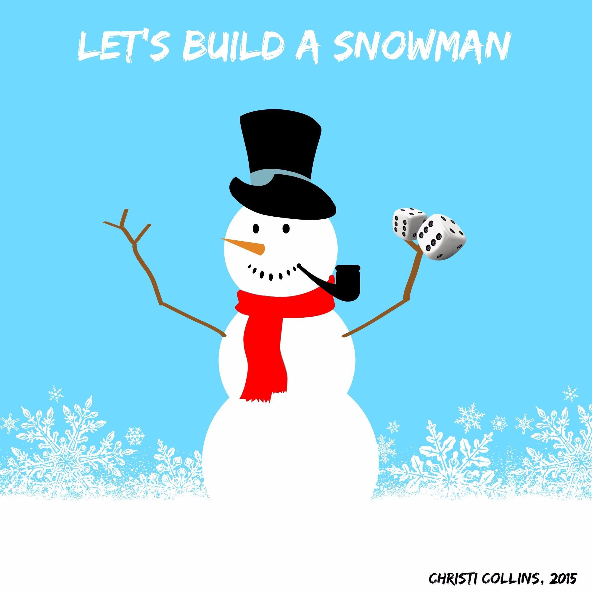 Let S Build A Snowman With Probability