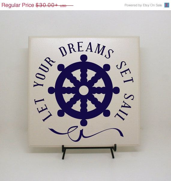 4th of July Sale - Let your dreams set sail sign - Sailing decor, At sea decor, Anchor decor, Ship wheel decor, Inspirational Sign, Vacation on Etsy, $25.50
