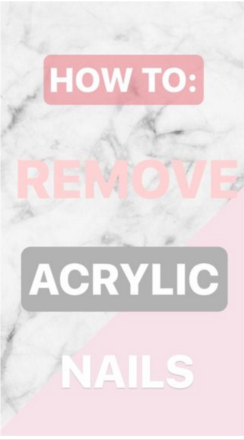 How To Remove Acrylic Nails At Home Quick Easy Painless Remove Acrylic Nails Acrylic Nails At Home Take Off Acrylic Nails