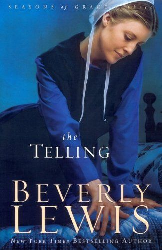 Bestseller Books Online The Telling (Seasons of Grace, Book 3) Beverly Lewis $10.19  - http://www.ebooknetworking.net/books_detail-0764205730.html