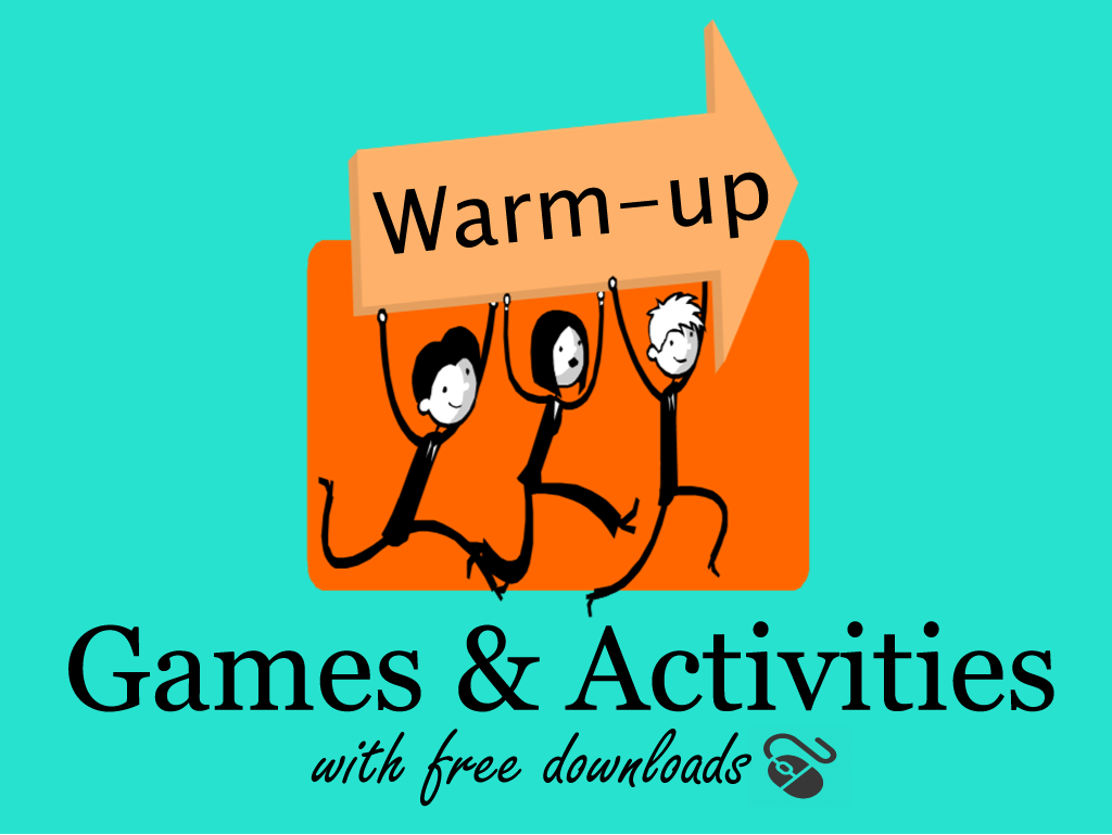 Esl Warm Up Activities With Powerpoint Download English Teaching 101 Activity Based Learning Warm Up Games Warmup