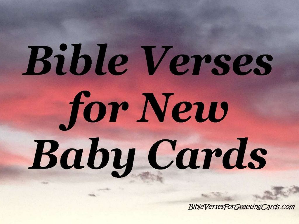 Bible Verses For New Baby Cards By Kim Holmberg Via Slideshare Www