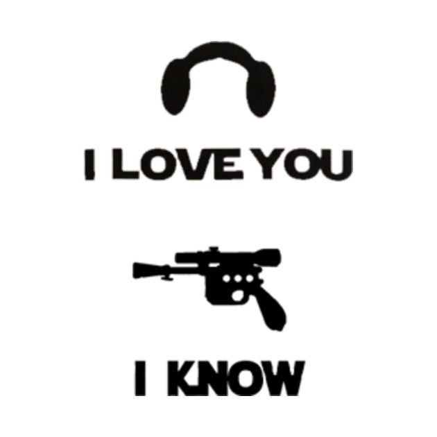 Download Image result for i love you i know | Han solo quotes, My ...