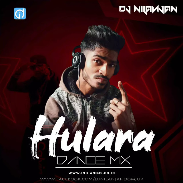Hulara J Star Remix Dance Mix Dj Nilanjan Mixing Dj J Star Dj Songs