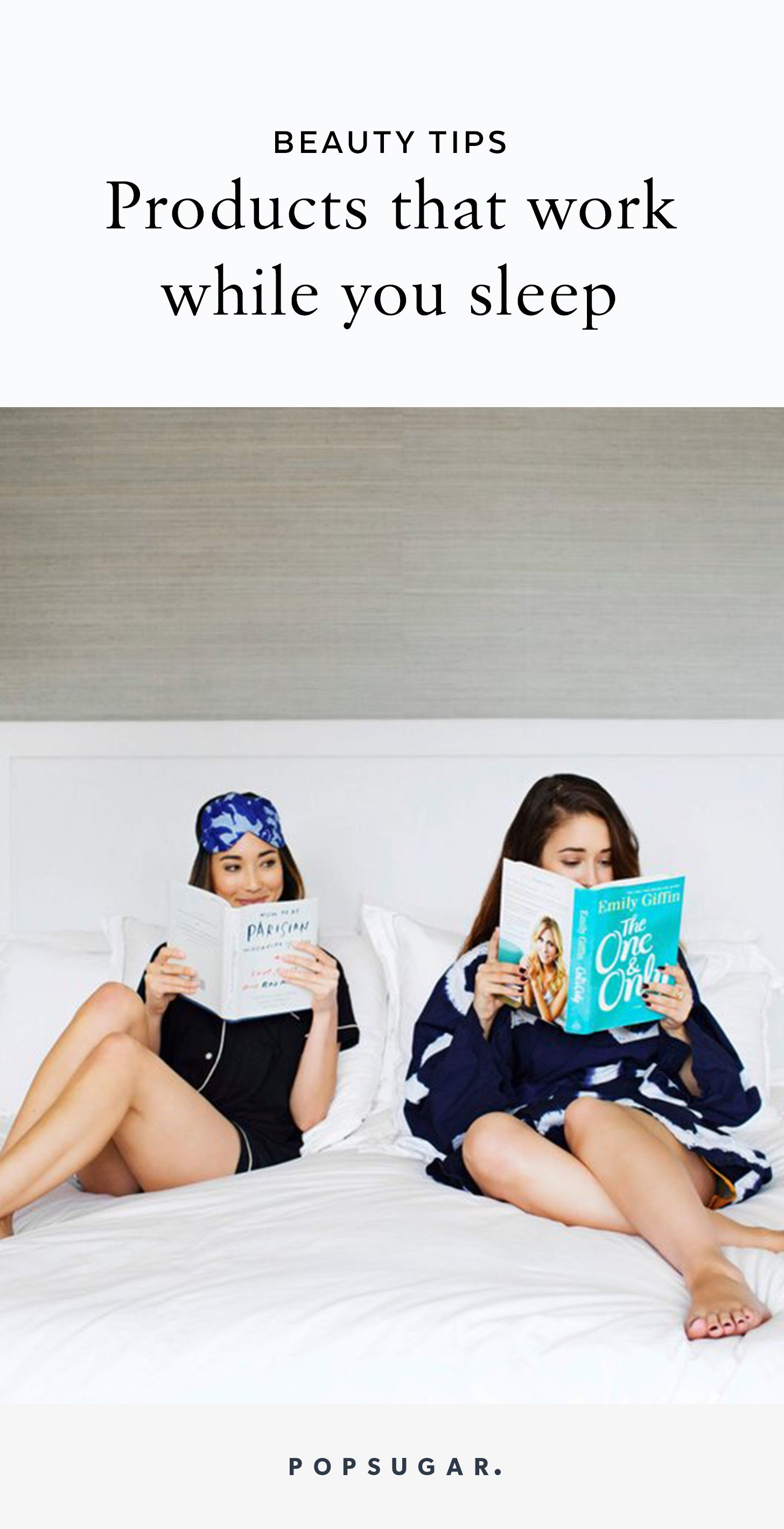 Keep reading for every product that'll work magic on your skin while you sleep. Yep — we're in the business of taking beauty sleep quite literally.