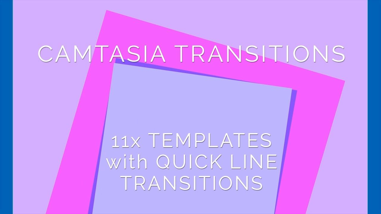 10 new transition templates for Camtasia 9 (PC). Installs into the ...