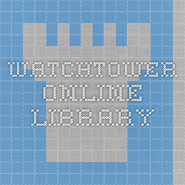 Watchtower ONLINE LIBRARY