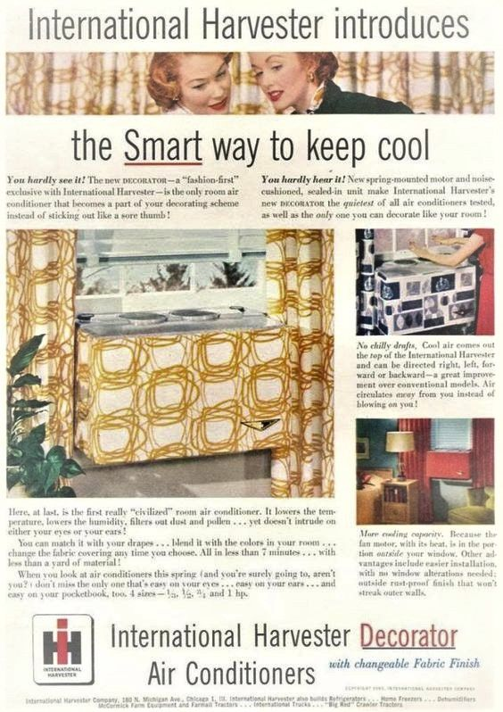 1953 International Harvester Marketed Their Decorator Air Conditioners As A Smart Way To Keep Cool International Harvester Vintage Ads Custom Cooler