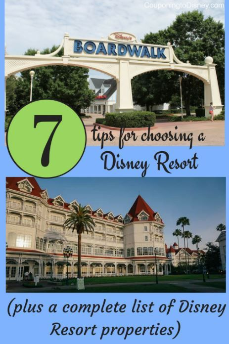 7 Tips For Choosing Your Walt Disney World Resort Plus Complete List