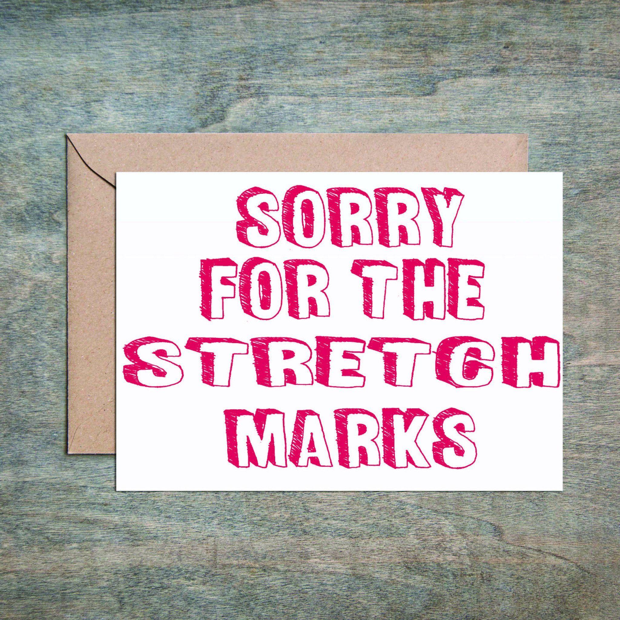 Stretch Marks Funny Mom Birthday Card
