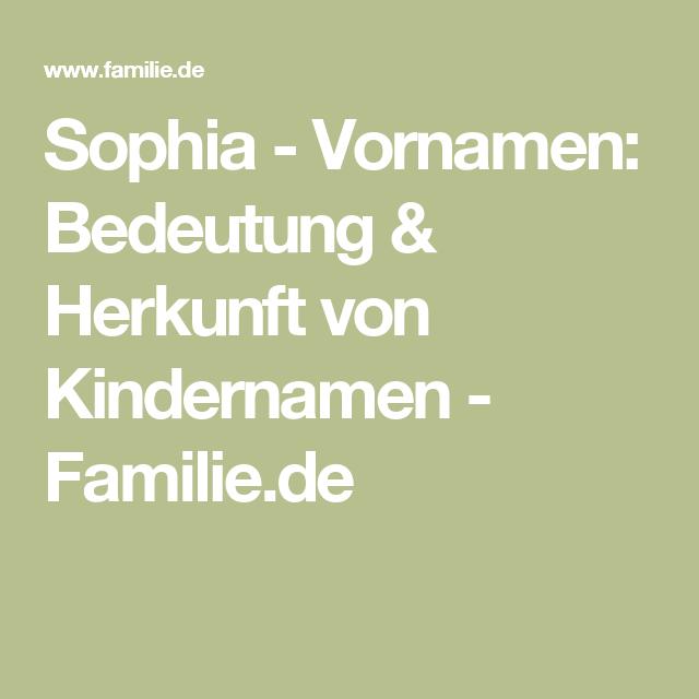 Sophia - Vornamen: Bedeutung & Herkunft von Kindernamen - Familie.de