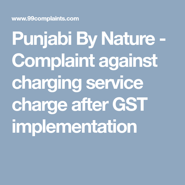 Punjabi By Nature Complaint Against Charging Service Charge