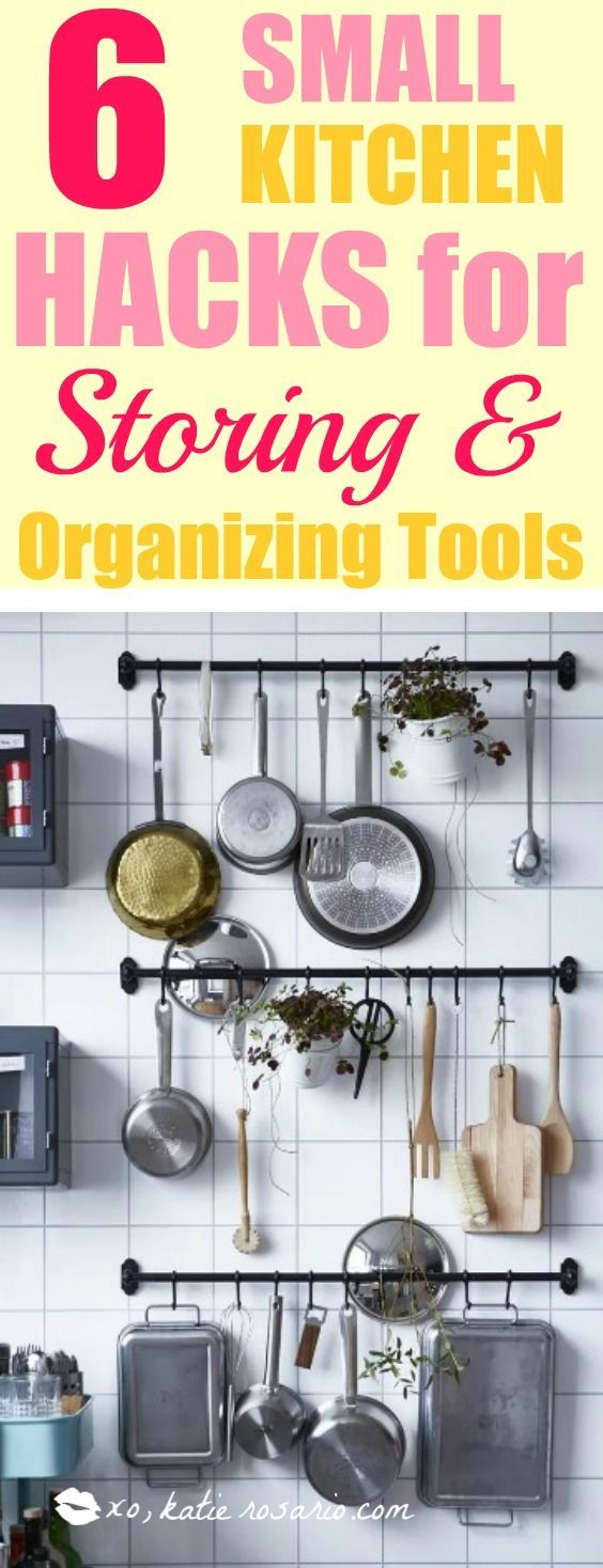 6 Small Kitchen Hacks for Storing and Organizing Tools ...