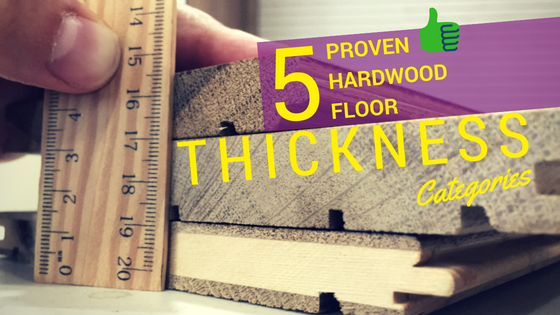 5 Proven Hardwood Flooring Thickness Chart Categories Flooring Hardwood Diy Hardwood Floors