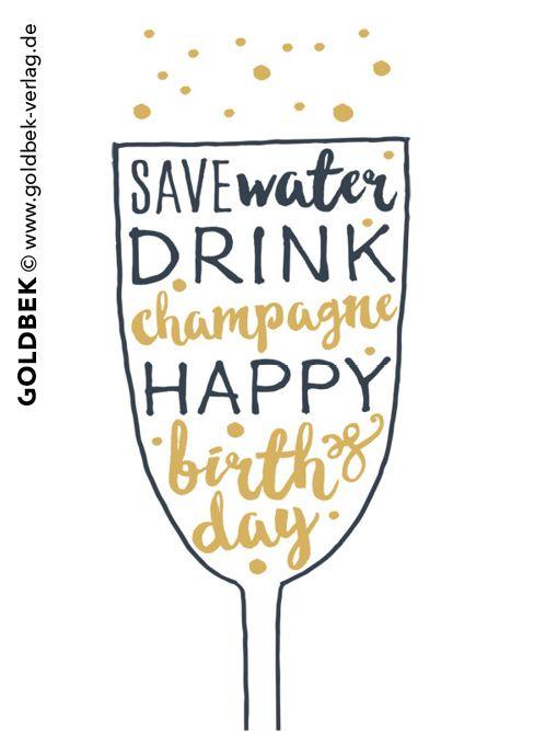 18434adbac0c125c51b68cce64311e9f postkarten geburtstag save water drink champagne! postkarten