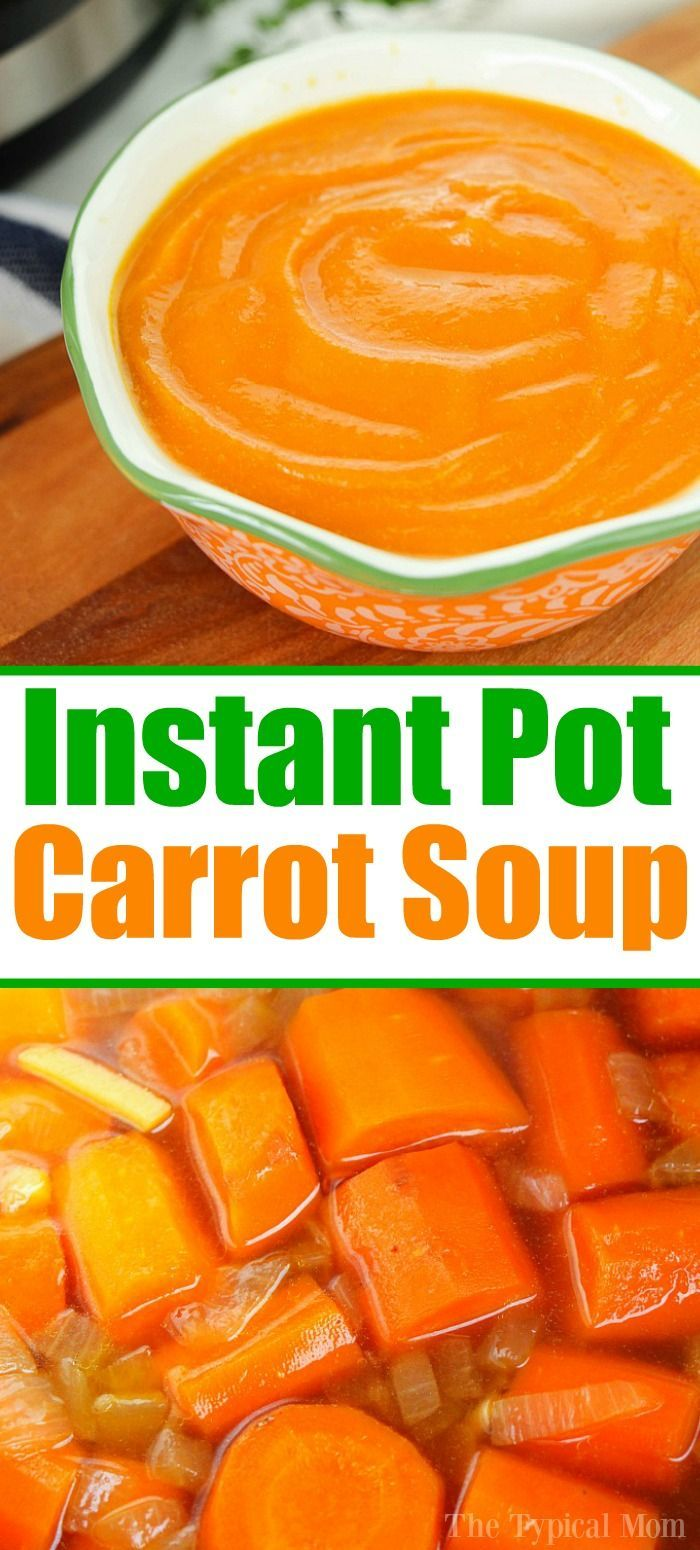 Instant Pot carrot soup is so easy and a healthy start to any meal Made with fresh vegetables and 5 other ingredients you can have it for dinner tonight