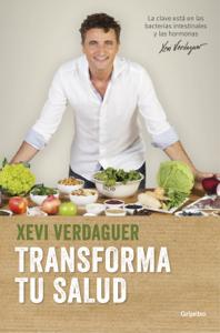 Descargar Transforma Tu Salud Pdf Gratis Xevi Verdaguer Alimentación Consciente Remedios Naturales Para La Tos Salud